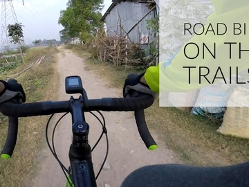 Cycling Content: Road Bike on Trails with Swapnil Banerjee!